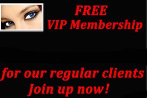 VIP membership for our regular clients sign up now!